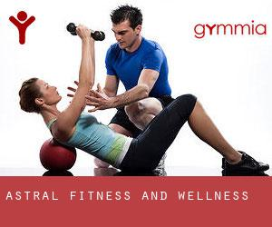 Astral Fitness and Wellness