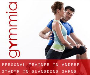 Personal Trainer in Andere Städte in Guangdong Sheng