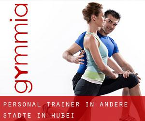 Personal Trainer in Andere Städte in Hubei