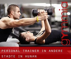 Personal Trainer in Andere Städte in Hunan