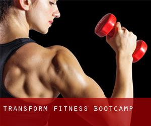 Transform Fitness Bootcamp